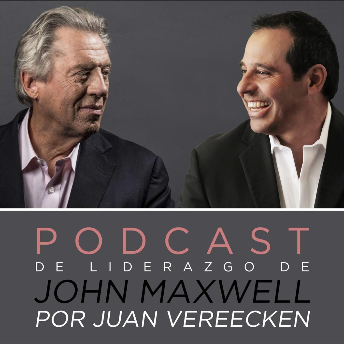 El Podcast de Liderazgo de John Maxwell